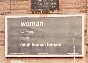 여성의 정의를 적은 광고판이 혐오 표현으로 인정되어 철거되다