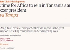 코로나 백신을 거부하는 탄자니아를 비난하는 가디언과 게이츠 재단